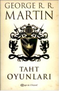 Haftanın Tavsiye Kitabı: Taht Oyunları (A Game Of Thrones)