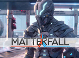 Matterfall için 8 Dakikalık PS4 Oynanış Videosu Geldi