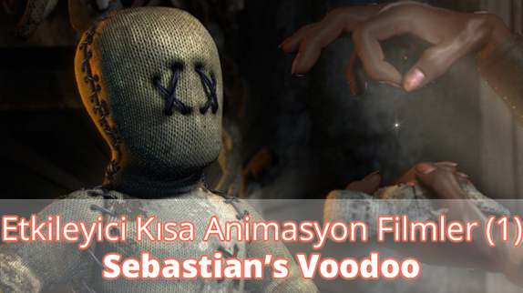 Etkileyici Kısa Animasyon Filmler - Sebastian's Voodoo İzle