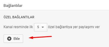 YouTube Kanal Bağlantıları Ekleme Nasıl Yapılır?