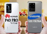Huawei P40 Pro ve Samsung Galaxy S20 Ultra