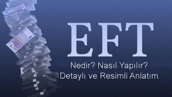 EFT Nasıl Yapılır?