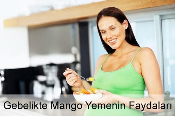 Hamilelikte (Gebelikte) Mango Yemenin Faydaları