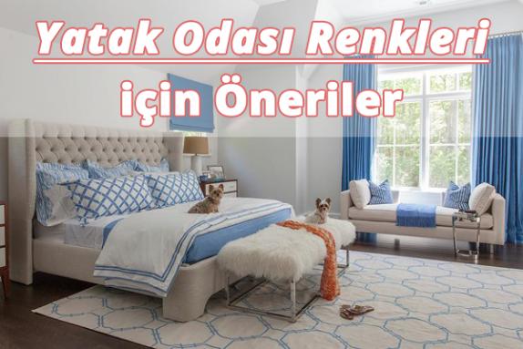 Yatak Odası Renk Önerileri