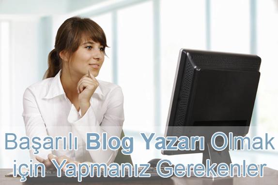 Başarılı Bir Blog Yazarı Olmak