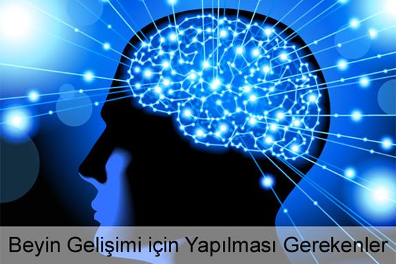 Beyin Gelişimi için Yapılması Gerekenler