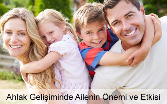 Çocuklarda Ahlak Gelişiminde Ailenin Önemi ve Etkisi