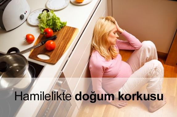 Hamilelikte (Gebelikte) Doğum Korkusu