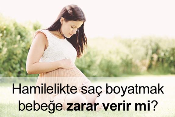 Hamilelikte Saç Boyatmak Bebeğe Zarar Verir mi?