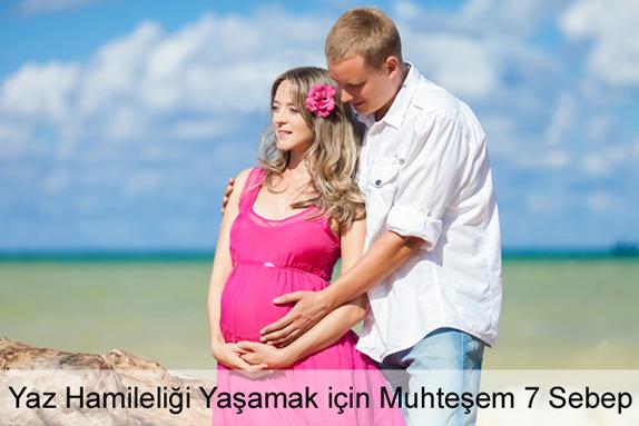 Yaz Hamileliği Yaşamak için Sebepler