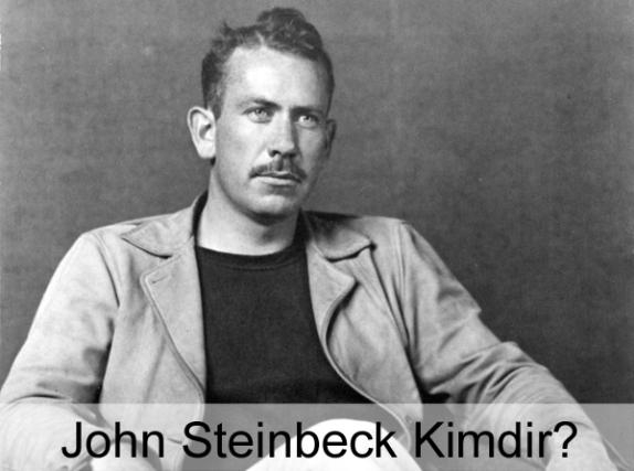 John Steinbeck Kimdir? Hayatı, Biyografisi, Eserleri