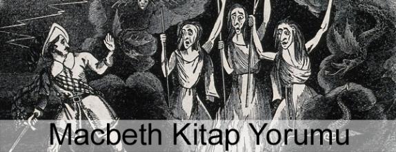 Macbeth Kitap Yorumu