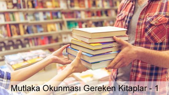 Mutlaka Okunması Gereken Kitaplar Listesi