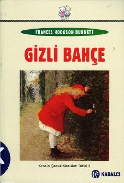 Okunması Gereken Kitaplar - Gizli Bahçe