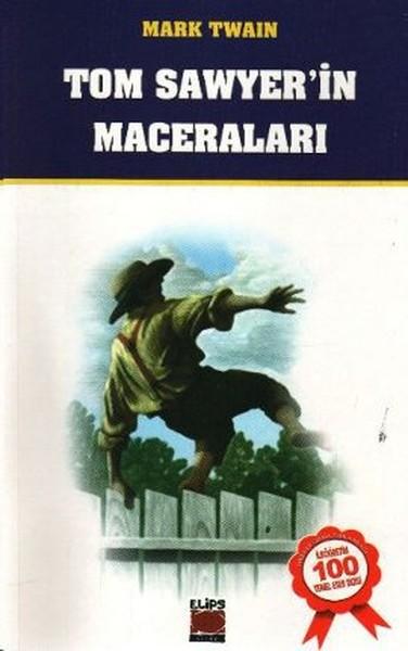 Okunması Gereken Kitaplar - Tom Sawyer'in Maceraları
