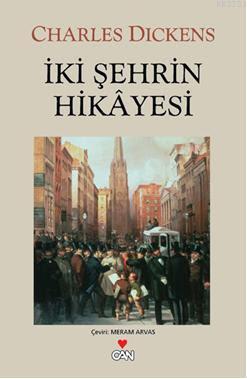 Okunması Gereken Kitaplar - İki Şehrin Hikayesi