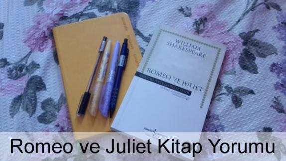 Romeo ve Juliet Kitap Yorumu