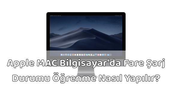 Apple MAC Fare Şarj Durumu Öğrenmek