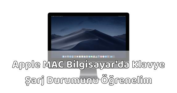 Apple MAC Bilgisayar Klavye (Keyboard) Şarj Durumu