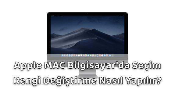 Apple MAC Seçim Rengini Değiştirmek