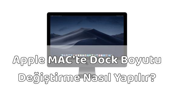 Apple MAC Bilgisayar Dock Boyutu Değiştirme