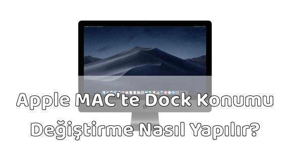 MAC Bilgisayar Dock Konumu Değiştirmek