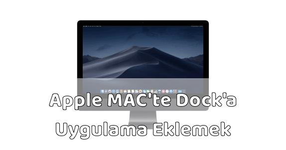 Apple MAC Dock'a Uygulama Eklemek