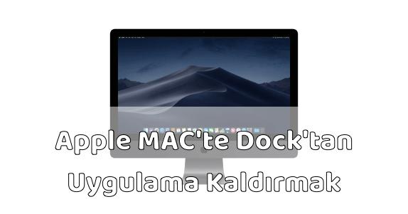Apple MAC Bilgisayar Dock'tan Uygulama Çıkarmak