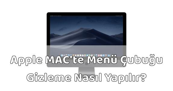 Apple MAC Bilgisayar Menü Çubuğu Gizlemek