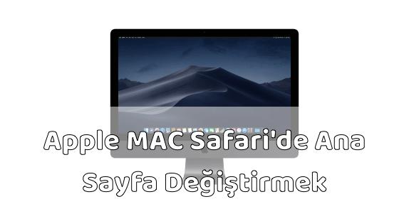 Apple MAC Bilgisayar Safari Ana Sayfa Değiştirmek