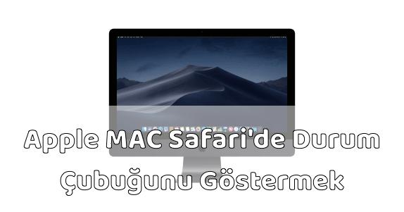 MAC Bilgisayar Safari Durum Çubuğunu Gösterme