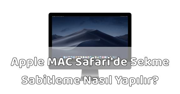 Apple MAC Bilgisayar Safari Sekme Sabitlemek