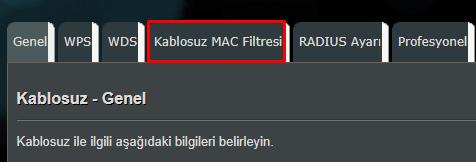 ASUS Modem MAC Filtreleme Nasıl Yapılır?