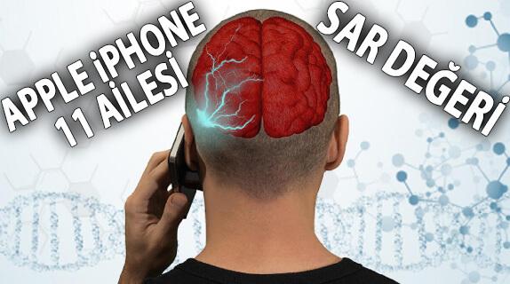 Apple iPhone 11 (Pro - Pro Max) SAR Değeri Nedir? Zararlı mı?