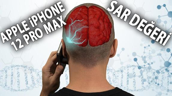 Apple iPhone 12 Pro Max SAR Değeri Nedir? Uygun mu? Zararlı mı?