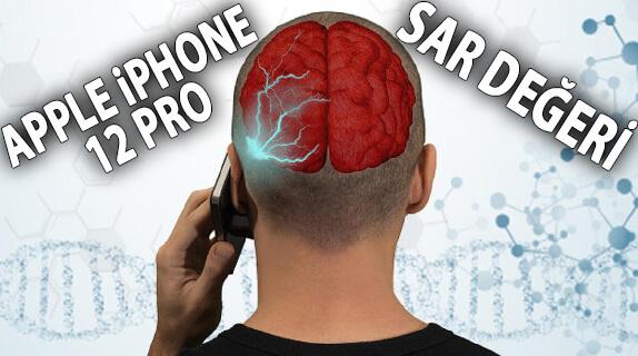 Apple iPhone 12 Pro SAR Değeri Nedir? Uygun mu? Zararlı mı?