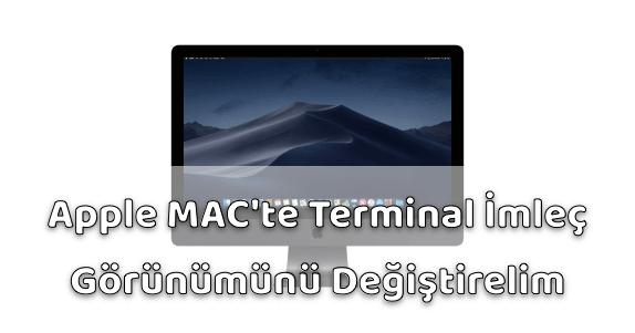 Apple MAC Bilgisayar Terminal İmleç Görünümünü Değiştirelim